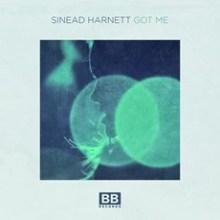 Sinead Harnett - Got Me