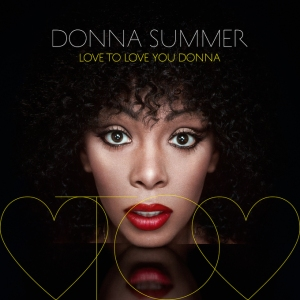 Love To Love You Donna - Album Review