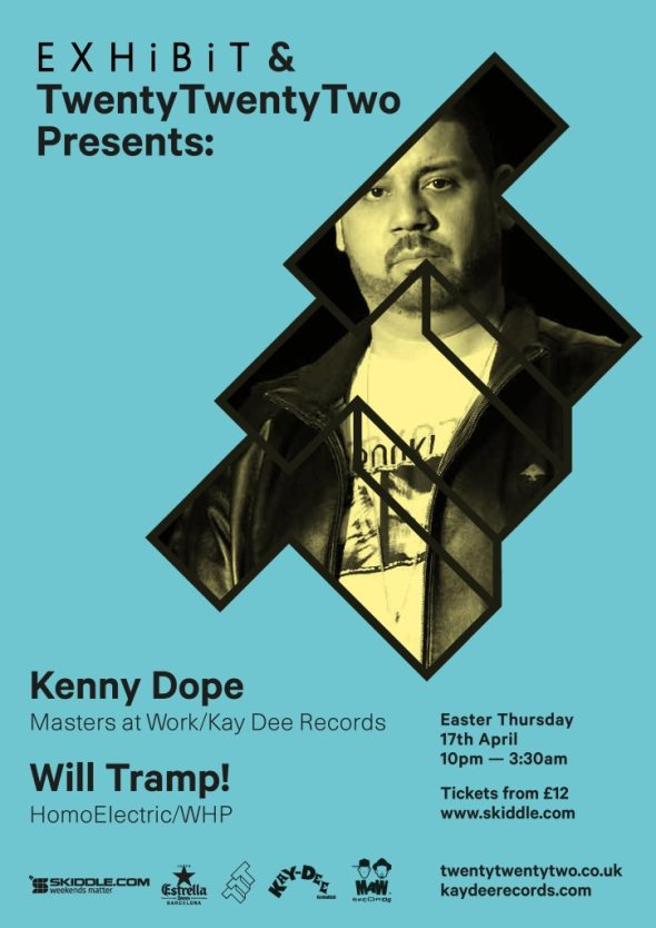 Exhibit and Twenty Twenty Two presents Kenny Dope